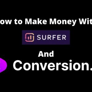 How to Make Money with Surfer SEO's Writer Directory and Conversion.ai