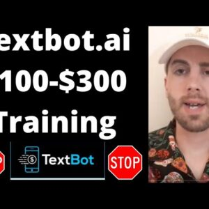 Textbot.ai 2021 - How To Market Textbot.ai Online - Textbot.ai Training