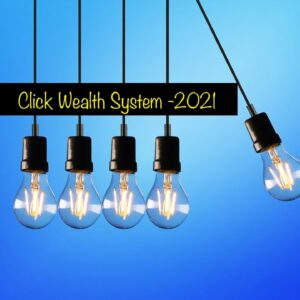 Top Marketing || Click Wealth System -2021||
