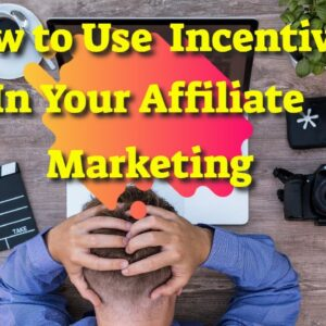 Daily Takeover | How To Use an Incentive Offer in Your Affiliate Marketing Strategy
