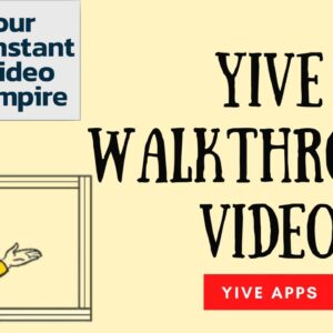 YIVE Walkthrough (Your Instant Video Empire) | YIVE Review Overview