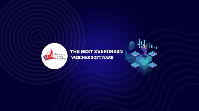 Best Evergreen Webinar Software