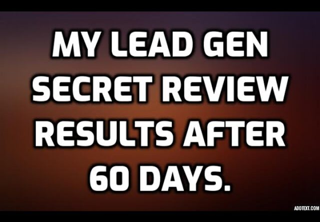 My Lead Gen Secret Review 2021| Results after 60 Days | Did I get MORE SALES! **WATCH NOW**