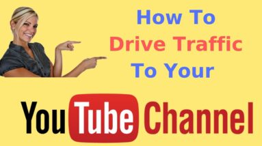 how to drive traffic to your youtube channel 2019
