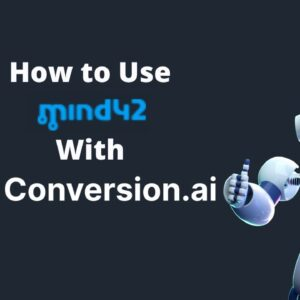 How to Use mind42 With Conversion AI