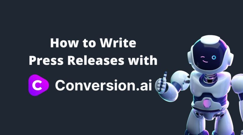 How to Write Press Releases with Conversion AI