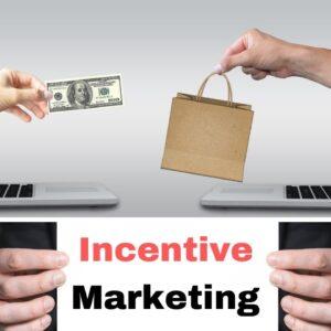 incentive based marketing