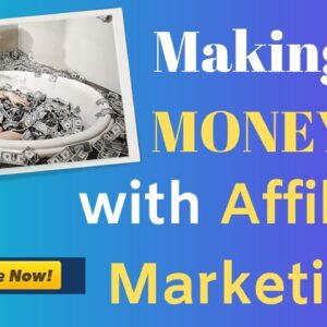 making money with affiliate marketing