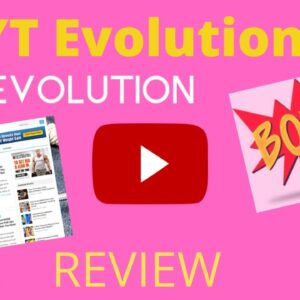 """YT EVOLUTION REVIEW ✋ STOP✋ DON'T GET YT EVOLUTION WITHOUT MY 🌟 """" JUST FOR YOU """"🌟  BONUSES!!"""