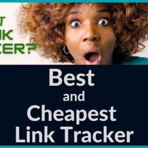 Best link tracking Software Alternative?  Way Cheaper than Clickmagick or Clickmeter