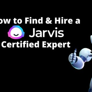 How to Find & Hire a Jarvis Certified Expert