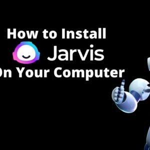 How to Install Jarvis on Your Computer