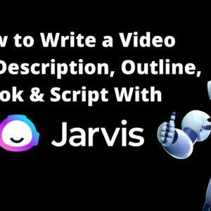 How to Write a Video Script With Jarvis AI Boss Mode