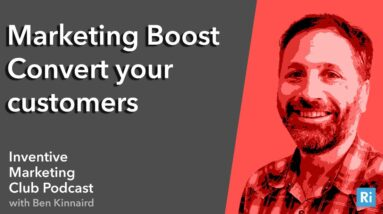 IMC Podcast #22: Marketing Boost - Convert your customers