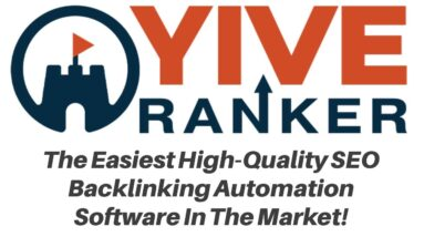 YIVE Ranker Review Demo Bonus - High Quality SEO Backlink Automation Software by YIVE Systems