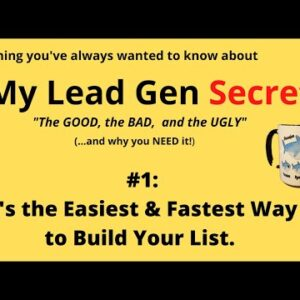 My Lead Gen Secret Review- #1- Easy and Fast List Building