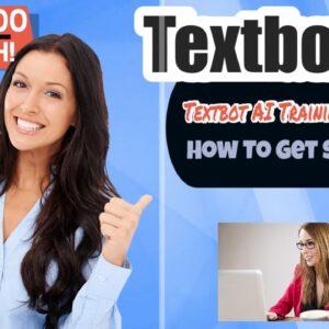 textbot ai review - textbot ai training (textbot ai orientation) & updates