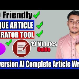 100% Unique Article Generator | Conversion AI Tool Complete Article Writing | SEO Friendly Articles
