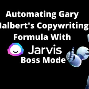 Automating Gary Halbert's Copywriting Formula With Jarvis Boss Mode