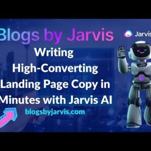 Writing High-Converting Landing Page Copy in Minutes with Jarvis AI - Blogs by Jarvis