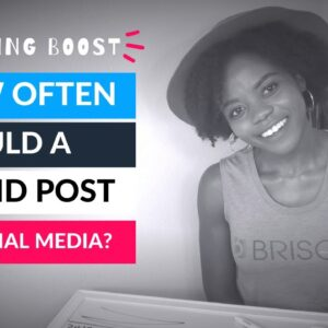 How Often Should a Brand Post on Social Media? | Brisque Marketing Boost with Hellen Oti