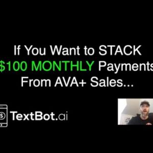(NEW FOR AVA+ USERS) Setting Yourself Up to Make UNLIMITED $100 Monthly Payments On AVA+ Sales!