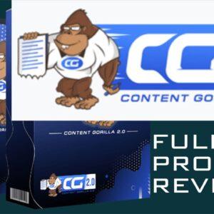 Content Gorilla 2 0 Bigger & Better Update Review Full Product Demo plus Bonuses