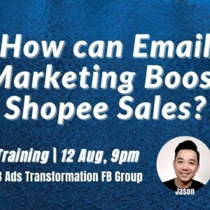 How can Email Marketing Boost Shopee Sales