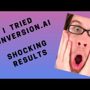 I Tried Conversion.ai - Shocking Results