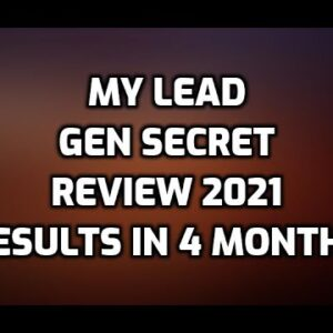 My Lead Gen Secret Review 2021| Results after 120 Days | Get Paid in BITCOIN & Increase the VALUE!
