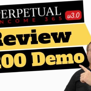 Perpetual Income 365 Review $200 Demo and Test   Honest Perpetual Income 365 Review