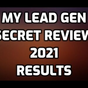 My Lead Gen Secret Review 2021 | First Month Results |  Real Pros & CONS