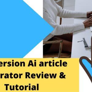 Conversion ai tutorial and conversion ai review hindi and how to write conversion ai blog post?