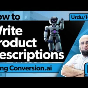 How To Write Product Descriptions Using Conversion.ai in Two Different Ways?