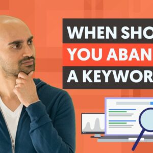 Sometimes the Best SEO Strategy Is To ABANDON Some Keywords
