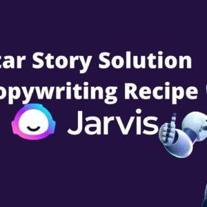 Star Story Solution Jarvis Copywriting Recipe