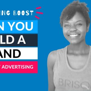 Build a Brand Without Advertising - 3 EASY STEPS - BRISQUE Marketing Boost with Hellen Oti