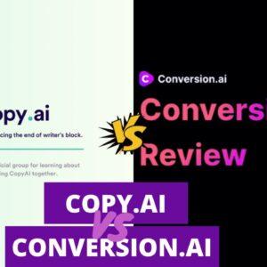 Conversion.ai vs Copy.ai: [Review and Comparison]  | Copy.ai vs Conversion.ai - JARVIS HACKS