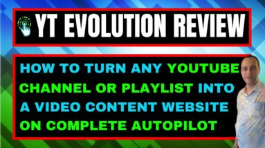 YT Evolution Review - Check Out My Exclusive YT Evolution Bonuses