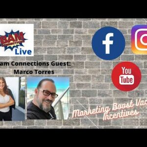 REBROADCAST: Bam Connections Live: EP 2 Marco Torres with Marketing Boost