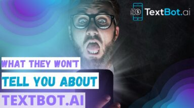 Full and Complete Honest TextBot AI Review (2021) Make Over $1,000 A Day With TextBot AI
