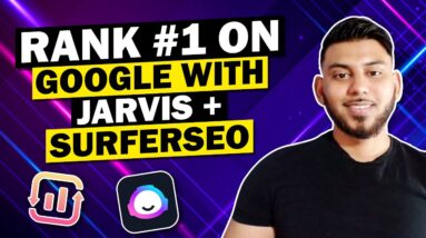 Jarvis AI and SurferSEO Tutorial (Write, Optimize & Rank Blog Posts)