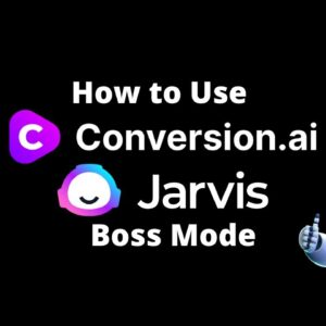 Jarvis.ai How to Use Conversion AI Jarvis Boss Mode