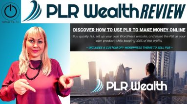 PLR Wealth Review and Demo | Make Money with PLR Products