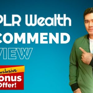 PLR Wealth Review - Recommended Review and Bonuses