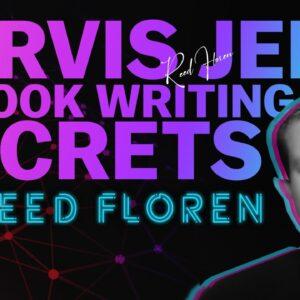 Reed 'Jarvis Jedi' Floren Teaches AI Book Writing Secrets
