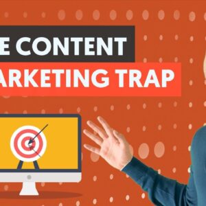 The Content Marketing TRAP: Why Writing Content Can Drive ZERO Traffic