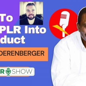 How to Turn PLR Into A Product - Review of PLR Wealth with Chris Derenberger
