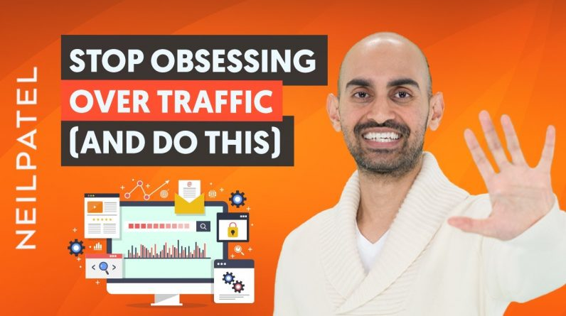 Stop Obsessing Over Traffic So You Can Start Getting Sales With Your Online Business