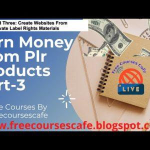 How to earn profit from PLR products part-3 #freecourses #freecoursescafe #earnmoney #plr #earnplr